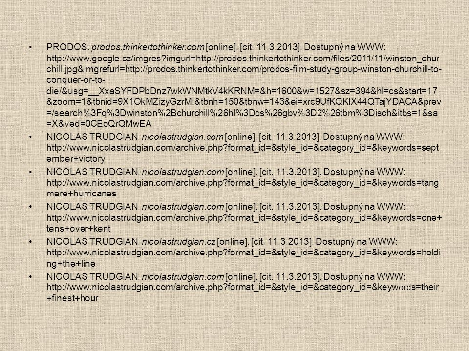 PRODOS. prodos. thinkertothinker. com [online]. [cit. 11. 3. 2013]